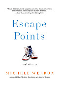 Escape Points: A Memoir