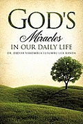 God's Miracles in Our Daily Life