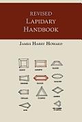 Revised Lapidary Handbook [Illustrated Edition]