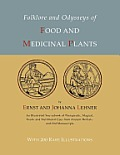 Folklore and Odysseys of Food and Medicinal Plants [Illustrated Edition]