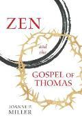 Zen & the Gospel of Thomas