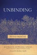 Unbinding The Grace Beyond Self