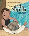 Conoce a Pablo Neruda Get to Know Pablo Neruda