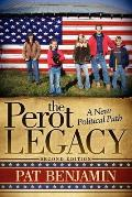 The Perot Legacy: A New Political Path