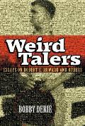 Weird Talers: Essays on Robert E. Howard and Others