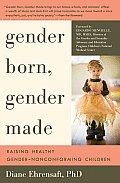 Gender Born Gender Made Gender Creative Children & Their Families