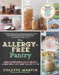 Allergy Free Pantry Make Your Own Staples Snacks & More Without Wheat Gluten Dairy Eggs Soy or Nuts