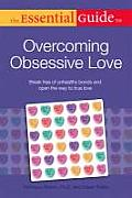 Essential Guide to Overcoming Obsessive Love