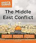 Idiots Guides The Middle East Conflict