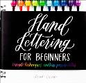 Hand Lettering for Beginners Simple Techniques Endless Possibilities