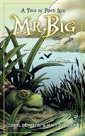 Mr Big A Tale of Pond Life