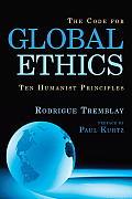 Code for Global Ethics Ten Humanist Principles