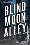 Blind Moon Alley A Jersey Leo Novel