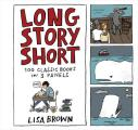 Long Story Short 100 Classic Books in Three Panels