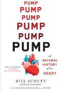 Pump A Natural History of the Heart