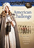 American Challenge: 1770-1819 (Sisters in Time)