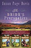 Brides Prerogative Fergus Idaho Becomes Home to Three Mysteries Ending in Romances