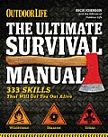 Ultimate Survival Manual Outdoor Life