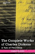 The Complete Works of Charles Dickens (in 30 Volumes, Illustrated): A Tale of Two Cities