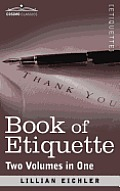 Book of Etiquette (Two Volumes in One)