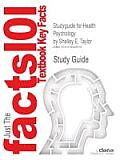 Studyguide for Health Psychology by Taylor, Shelley E., ISBN 9780073382722