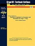 Outlines & Highlights for Sensation and Perception by Hugh J. Foley