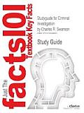 Studyguide for Criminal Investigation by Swanson, Charles R., ISBN 9780073401539