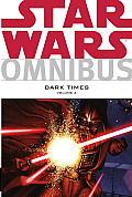 Star Wars Omnibus Dark Times Volume 2