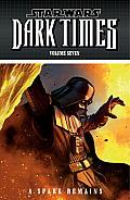 Star Wars Dark Times Volume 7 A Spark Remains