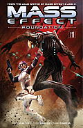 Mass Effect Foundation Volume 1