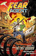 Fear Agent Volume 3 The Last Goodbye 2nd Edition