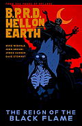 B P R D Hell on Earth Volume 9 The Reign of the Black Flame