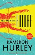 Meet Me in the Future Stories