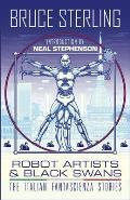 Robot Artists & Black Swans The Italian Fantascienza Stories
