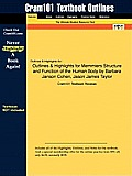 Outlines & Highlights for Memmlers Structure and Function of the Human Body by Barbara Janson Cohen, Jason James Taylor