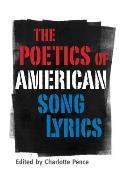 The Poetics of American Song Lyrics