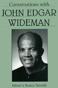Conversations with John Edgar Wideman