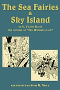 The Sea Fairies & Sky Island