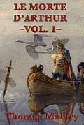 Le Morte d'Arthur -Vol. 1-