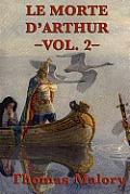 Le Morte d'Arthur -Vol. 2-