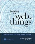 Building the Web of Things