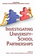 Investigating University-School Partnerships (Hc)