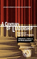 A Century of Leadership: Biographies of Kappa Delta Pi Presidents (Hc)