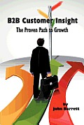 B2B Customer Insight: The Proven Path to Growth