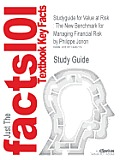 Studyguide for Value at Risk: The New Benchmark for Managing Financial Risk by Jorion, Philippe, ISBN 9780071464956
