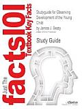 Studyguide for Observing Development of the Young Child by Beaty, Janice J., ISBN 9780135025895