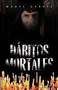 Habitos Mortales