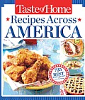 Taste of Home Recipes Across America 650 of the Best Reader Recipes from Across the Nation