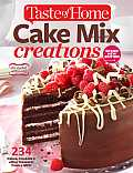 Taste of Home Cake Mix Creations New Edition 234 Delightful Treats That Start with a Mix
