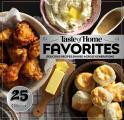 Taste of Home Favorites 25th Anniversary Edition Delicious Recipes Shared Across Generations